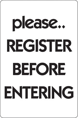 "Aluminum Sign- ""Register Before Entering"""