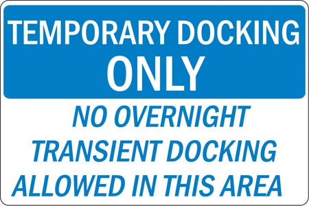 "Aluminum Sign- ""Temporary Docking Only"""