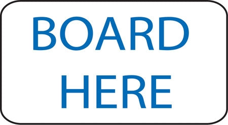 "Aluminum Sign- ""Board Here"""