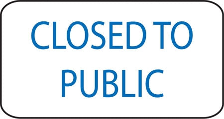 Closed To Public