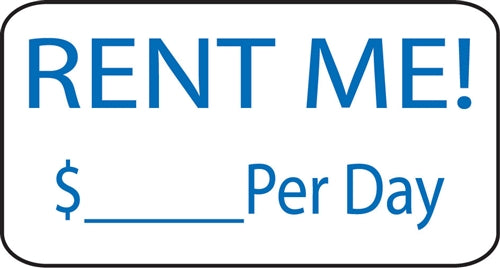 "Aluminum Sign- ""Rent Me Per Day"""