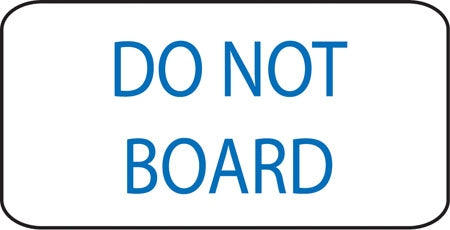 Do Not Board