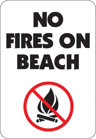 "Aluminum Sign ""No Fires On Beach"" with Symbol"