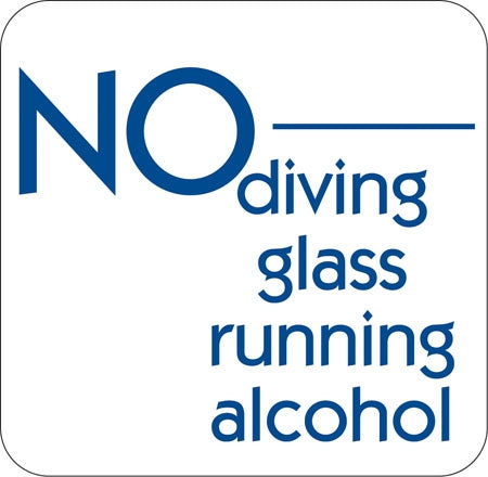 "Aluminum Sign ""No Diving Glass Running Alcohol"""