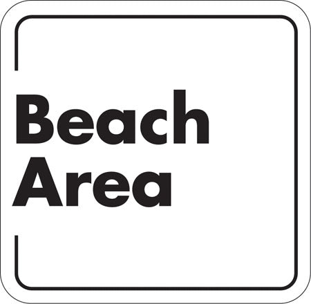 "Aluminum Sign ""Beach Area"""