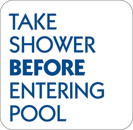 "Aluminum Sign ""Take Shower Before Entering Pool"""