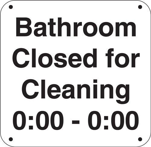 "Aluminum Sign- ""Bathroom Closed for Cleaning"""
