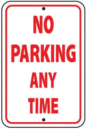 "Reflective Aluminum Sign ""No Parking Any Time"""