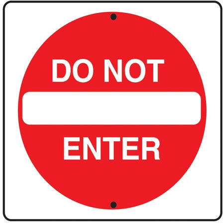 "Reflective Aluminum Sign- ""Do Not Enter"""
