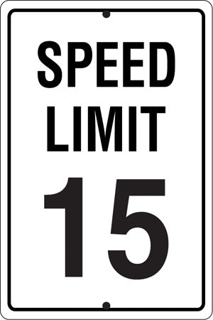 ".080 Reflective Aluminum Sign ""Speed Limit 15"""