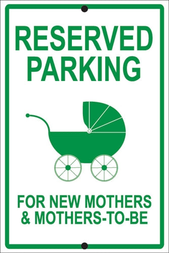 "Reflective Aluminum Sign ""Reserved Parking For New Mothers"""