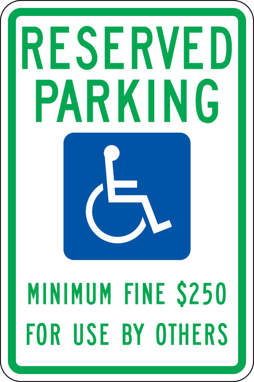 ".080 Reflective ""RESERVED PARKING $250 Fine"""