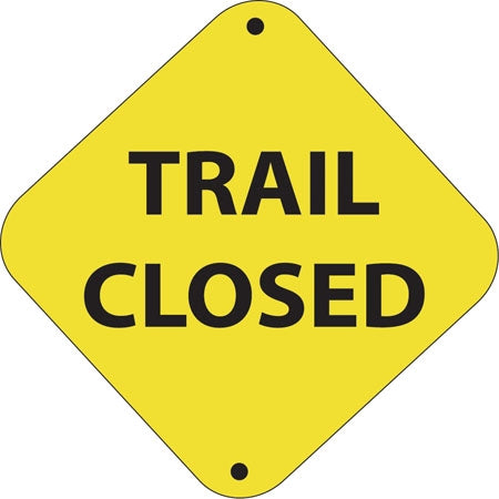"Aluminum Trail Marker ""Trail Closed"""