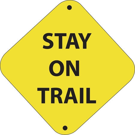 "Stay On Trail- 12""w x 12""h Aluminum Trail Marker"