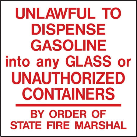 "Decal- ""Unlawful To Dispense Gasoline..."""