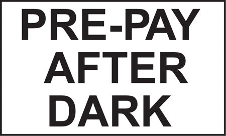 "Pre-Pay After Dark- 5""w x 3""h Decal"