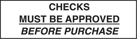 """Checks Must Be Approved Before Purchase"" Decal"