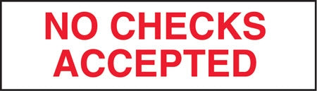 "No Checks Accepted- 7"" w x 2"" h Decal"