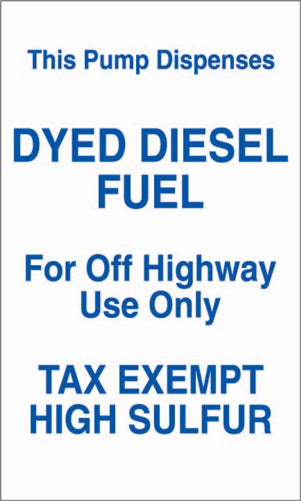 "This Pump Dispenses Dyed Diesel Fuel- 6""w x 10""h Decal"