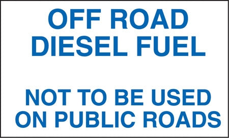 "Off Road Diesel Fuel- 10""w x 6""h Decal"