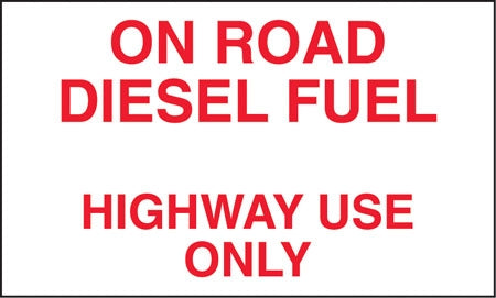 "On Road Diesel Fuel- 10""w x 6""h Decal"