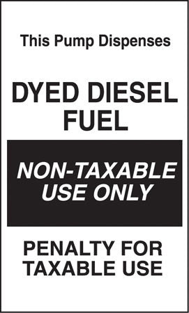 "Pump Dispenses Dyed Diesel Fuel- 6""w x 10""h Decal"