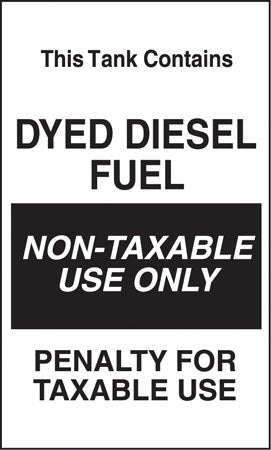 "Tank Contains Dyed Diesel Fuel- 6""w x 10""h Decal"