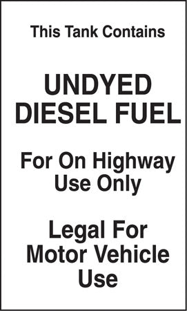 "Tank Contains Undyed Diesel Fuel- 6""w x 10""h Decal"