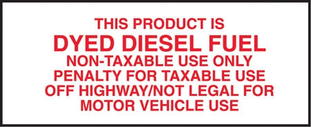"Decal- ""This Product Is Dyed Diesel Fuel"""