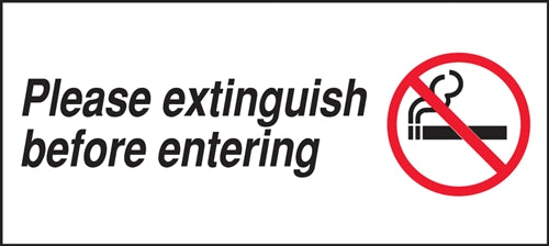"Please Extinguish Before Entering- 9""w x 4""h Decal"