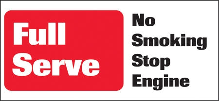 """Full Service No Smoking Stop Engine"" Decal"