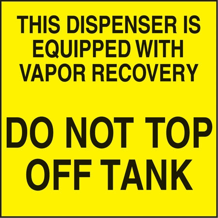 "Decal- ""Do Not Top Off Tank"""