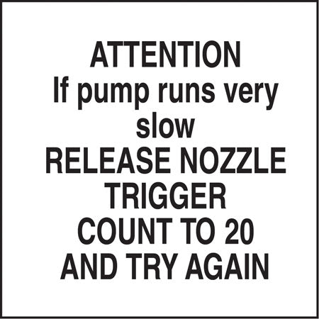 "Decal- ""Attention If Pump Runs Very Slow"""