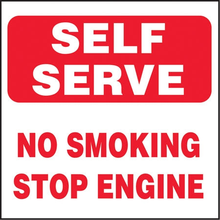 "Self Serve No Smoking Stop Engine- 6""w x 6""h Decal"