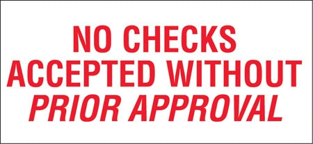 No Checks Accepted Without Prior Approval- Red on White Decal