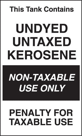 "Decal- ""Tank Contains Undyed Untaxed Kerosene"""