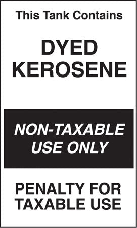 "Decal- ""Tank Contains Dyed Kerosene"""