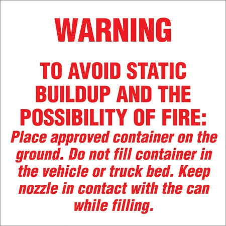 "Decal- ""Warning To Avoid Static Buildup"""