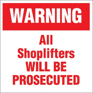 "Warning All Shoplifters Will Be Prosecuted- 6""w x 6""h Decal"