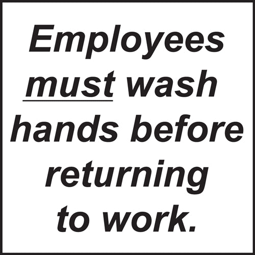 "Employees Must Wash Hands- 6""w x 6""h Decal"