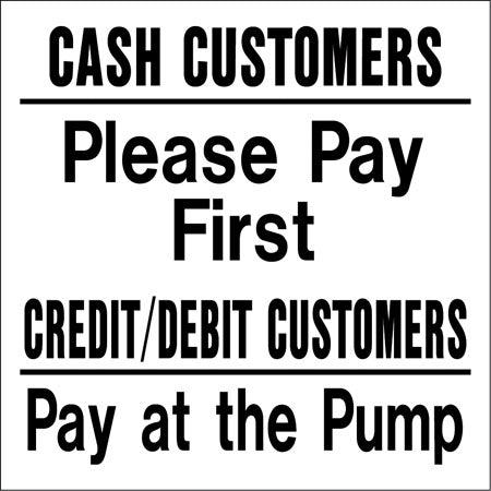 """Cash Customers Please Pay"" Decal"