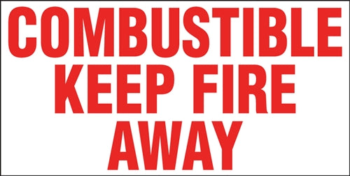 "Truck Decal- ""Combustible Keep Fire Away"""