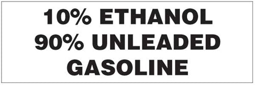 "Contains 10% Ethanol 90% Gasoline- 6""w x 2""h Decal"