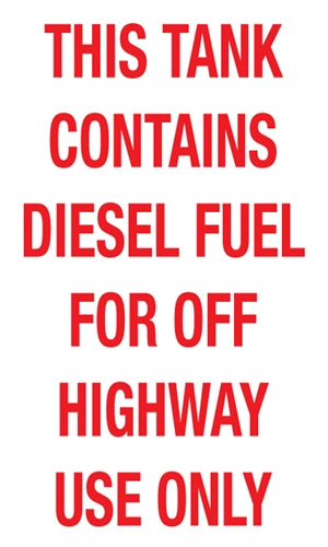 "Decal- ""This Tank Contains Diesel Fuel..."""