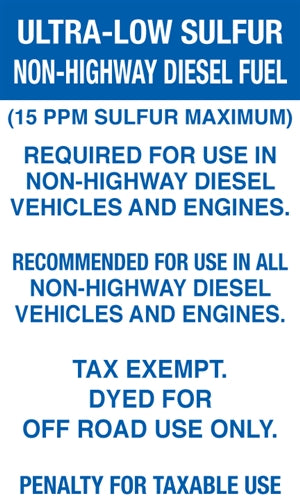 "Ultra-Low Sulfur Non-Highway Diesel Fuel- 6""w x 10""h Decal"