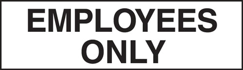 "Decal- ""Employees Only"""