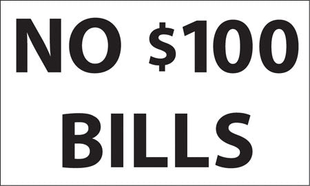 """No $100 Bills"" Decal"