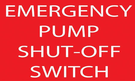 "Decal- ""Emergency Pump Shut Off Switch"""