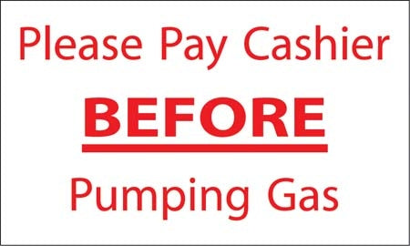 "Please Pay Cashier Before Pumping Gas- 5""w x 3""h Decal"