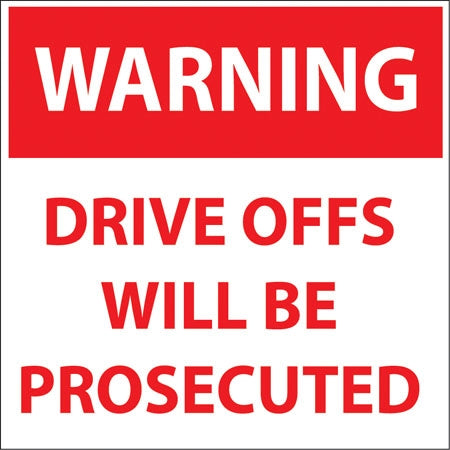 "Decal- ""Warning Drive Offs Will Be Prosecuted"""